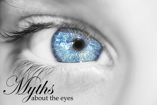 Myths about your eyes