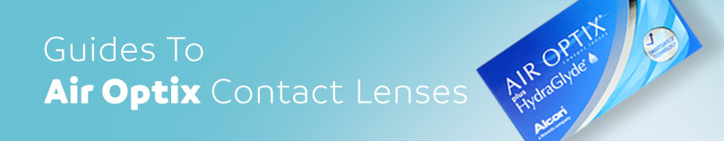 Guide to Air Optix Contact Lenses