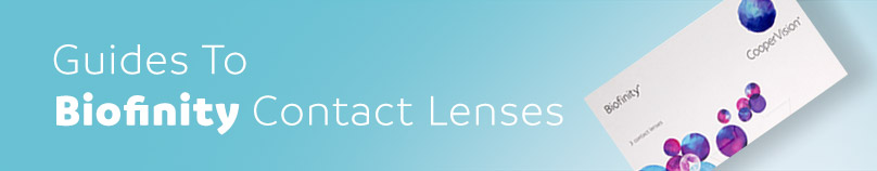 Guide to Biofinity Contact Lenses