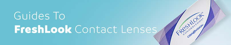 Guide to Freshlook Contact Lenses